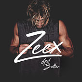 Get Better by Zeex
