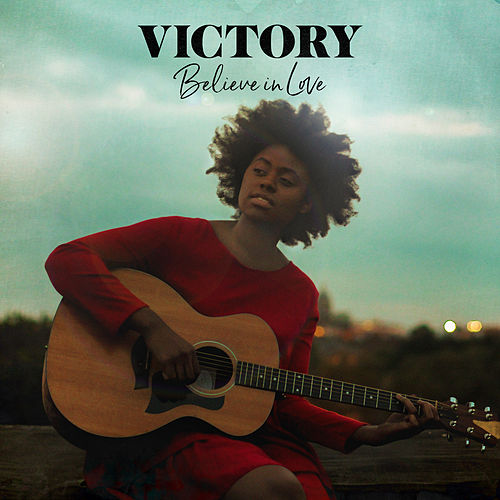Believe In Love de Victory