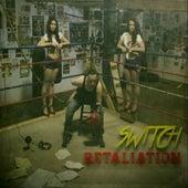 Retaliation by Switch