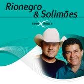 Rionegro & Solimões Sem Limite von Rionegro & Solimões