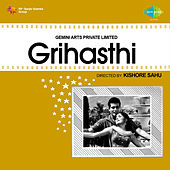 Grihasthi (Original Motion Picture Soundtrack) by Various Artists