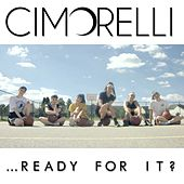 …Ready for It? de Cimorelli