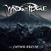 Never Alone by Winds Of Plague