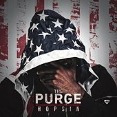 The Purge by Hopsin