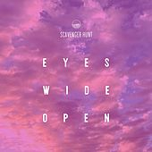 Eyes Wide Open von Scavenger Hunt