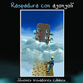 Raspadura con ajonjolí (Remasterizado) de Various Artists