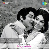 Bangaru Babu (Original Motion Picture Soundtrack) de Various Artists