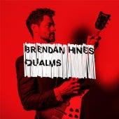 Qualms by Brendan Hines