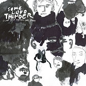 Some Loud Thunder (10th Anniversary Edition) di Clap Your Hands Say Yeah