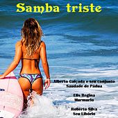Samba Triste von Various Artists