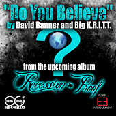 Do You Believe de David Banner