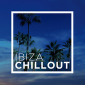 Ibiza Chillout by Various Artists