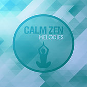 Calm Zen Melodies – Soft New Age Music to Meditate, Buddha Lounge, Spiritual Relaxation, Inner Peace by Buddha Lounge