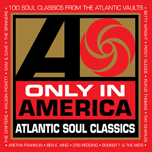 Only In America: Atlantic Soul Classics by Various Artists