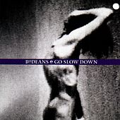 Go Slow Down by BoDeans