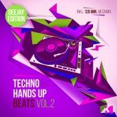 Techno & Hands up Beats, Vol. 2 (Deejay Edition) von Various Artists