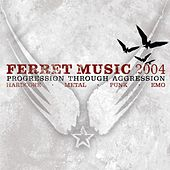 Progression Through Aggression: Ferret Music von Various Artists