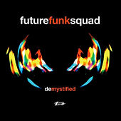 De-Mystified by Future Funk Squad