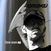Flow Man von Chrome