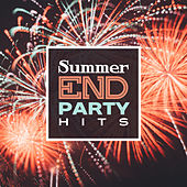 Summer End Party Hits – Chill Out Music, Summer 2017, Relax, Ibiza, Electronic Beats, Lounge by Chillout Lounge