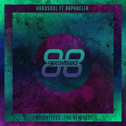 Weightless (Remixes) (feat. Raphaella) by Hardsoul