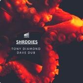 Shreddies by Dave Dub