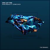 One Last Time (feat. Some Chick) (Remixes) von Ryan Riback