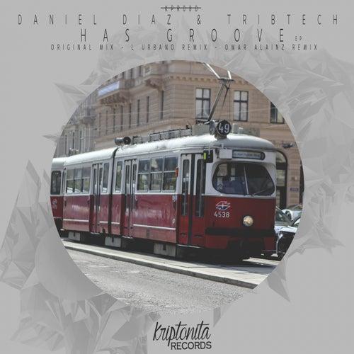 Has Groove by Daniel Diaz