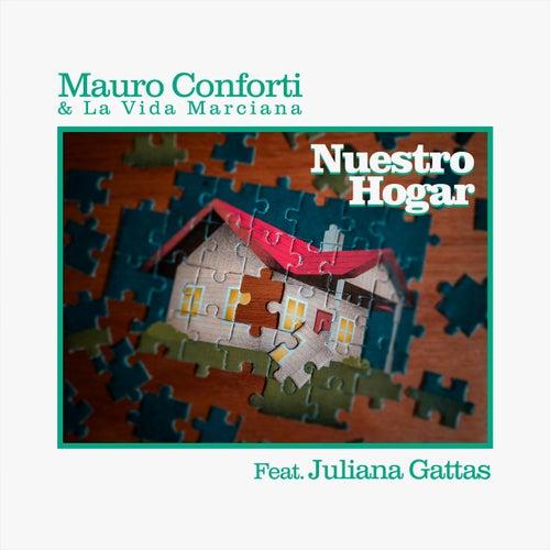 Nuestro Hogar de Mauro Conforti & La Vida Marciana