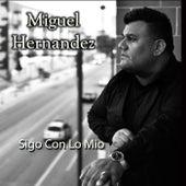 Sigo Con Lo Mio de Miguel Hernandez