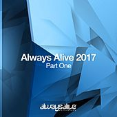 Always Alive 2017 - Part One - EP by Various Artists