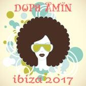 Dopa Amin: Ibiza 2017 de Various Artists
