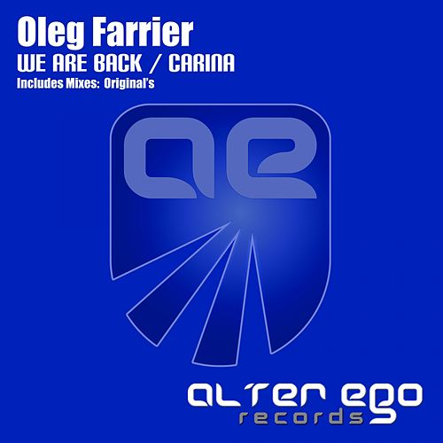 We Are Back / Carina - Single by Oleg Farrier