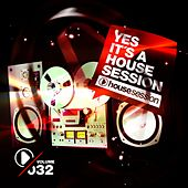 Yes, It's a Housesession, Vol. 32 de Various Artists