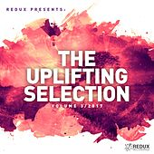Redux Presents : The Uplifting Selection, Vol. 3: 2017 - EP by Various Artists