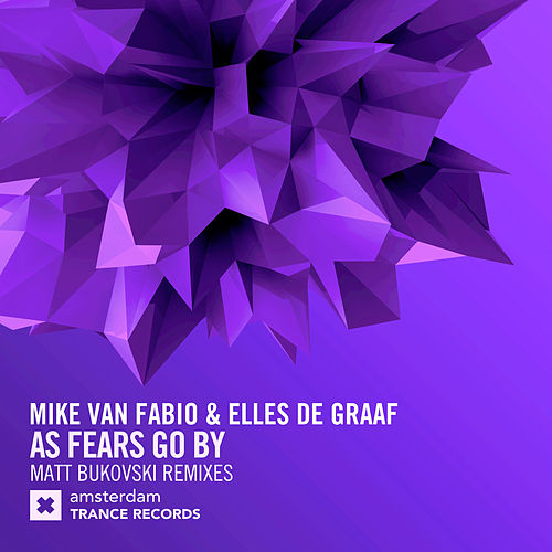 As Fears Go By (Matt Bukovski Remixes) by Mike Van Fabio