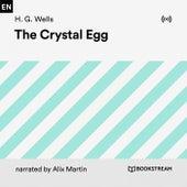 The Crystal Egg von H.G. Wells