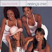 Say My Name von Destiny's Child