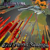 Evil Never Sleeps by St. Elmos Fire