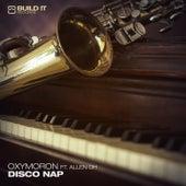 Disco Nap by Oxymoron