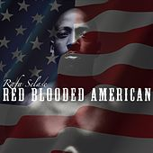 Red Blooded American by Rafa Selase