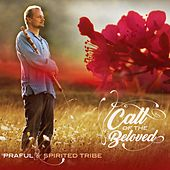 Call of the Beloved by Praful