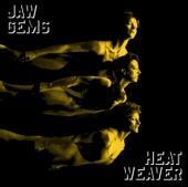 Heatweaver by Jaw Gems