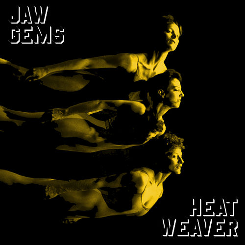 Heatweaver by Jaw Gems