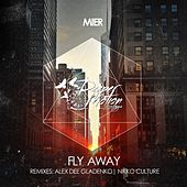 Fly Away by Los Mier