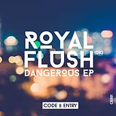 Dangerous - Single von Royal Flush