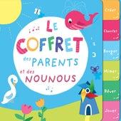 Le coffret des parents et des nounous by Various Artists