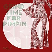 Grind Time For Pimpin,Vol.7 by Various Artists