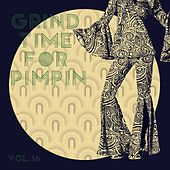 Grind Time For Pimpin,Vol.16 de Various Artists