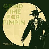 Grind Time For Pimpin,Vol.35 von Various Artists